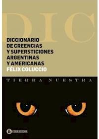 Papel Diccionario De Creencias Y Supersticiones Argentin