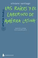 Papel RAICES Y EL LABERINTO DE AMERICA LATINA (COLECCION VERE  DA BRASIL)