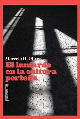 Papel El Lunfardo En La Cultura Porteña