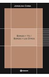 Papel BORGES Y YO / BORGES Y LOS OTROS
