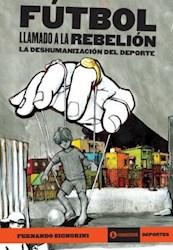 Futbol Llamado La Rebelion