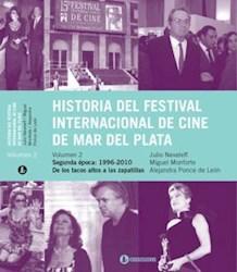 Libro Historia Del Festival Internacional De Cine De Mar Del Plata  Volumen 2