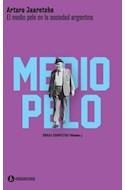 Papel MEDIO PELO EN LA SOCIEDAD ARGENTINA (OBRAS COMPLETAS VOLUMEN 3) (BOLSILLO)