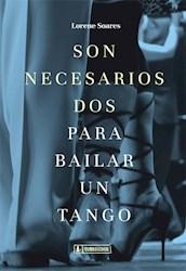 Libro Son Necesarios Dos Para Bailar Un Tango