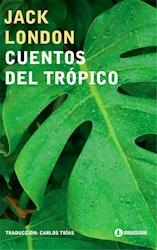 Libro Cuentos Del Tropico