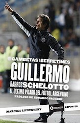 Libro Gambetas Y Berretines. Guillermo Barros Schelotto