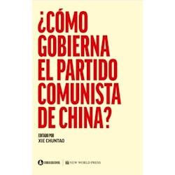 Libro Como Gobierna El Partido Comunista En China?