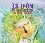 Libro El Leon Ya No Quiere Rugir