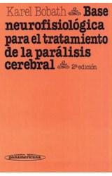 Papel BASE NEUROFISIOLOG.P/TRATAMIENTO DE LA PARALISIS CEREBRAL