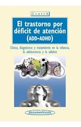 Papel TRASTORNO POR DEFICIT DE ATENCION (ADD-ADHD)