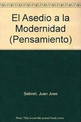 Papel Asedio A La Modernidad, El