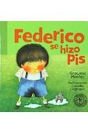 Papel FEDERICO SE HIZO PIS (COLECCION PRIMERA SUDAMERICANA) (CARTONE)