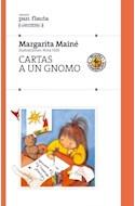 Papel CARTAS A UN GNOMO (COLECCION PAN FLAUTA 27)