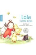 Papel LOLA CUENTA PATOS (SERIE LOLA) (CARTONE)