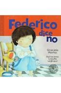 Papel FEDERICO DICE NO (COLECCION PRIMERA SUDAMERICANA) (CARTONE)