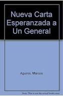 Papel NUEVA CARTA ESPERANZADA A UN GENERAL (CARTONE)