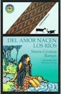 Papel DEL AMOR NACEN LOS RIOS (COLECCION CUENTAMERICA)