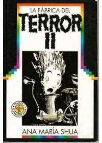 Papel Fabrica Del Terror Ii, La