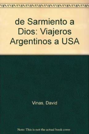 Papel De Sarmiento A Dios (Viajeros Argentinos A Usa)