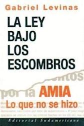 Papel Ley Bajo Los Escombros, La