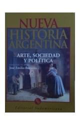 Papel ARTE, SOCIEDAD Y POLITICA (NUEVA HISTORIA ARGENTINA TOMO I)