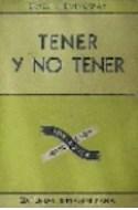 Papel TENER Y NO TENER (COLECCION DIAMANTE) (CARTONE)