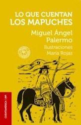 Papel Lo Que Cuentan Los Mapuches
