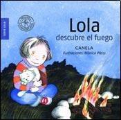 Libro Lola Descubre El Fuego