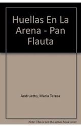 Papel HUELLAS EN LA ARENA (COLECCION PAN FLAUTA 40) SIN  SOLAPAS