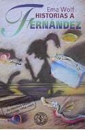 Papel HISTORIAS A FERNANDEZ (COLECCION PRIMERA SUDAMERICANA)