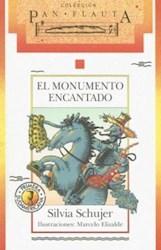 Libro El Monumento Encantado  Pan Flauta
