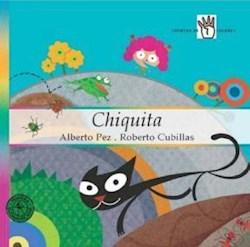 Libro Chiquita  Cuentos De Cuatro Colores  A Partir De 4 Años