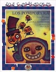 Libro Los Pomporera  A Partir De Los 4 Años  Los Caminadores