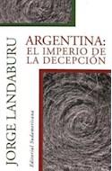 Papel ARGENTINA EL IMPERIO DE LA DECEPCION