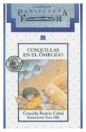 Papel COSQUILLAS EN EL OMBLIGO (COLECCION PAN FLAUTA 11) (SIN SOLAPAS) (RUSTICA)
