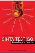 Papel CINTA TESTIGO LA RADIO POR DENTRO  (RUSTICA)