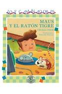 Papel MAUS Y EL RATON TIGRE (COLECCION LOS CAMINADORES)