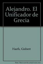 Papel Alejandro El Unificador De Grecia La Helade