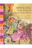 Papel MONA LISA Y EL PALACIO DE LA PAPA FRITA (COLECCION  LOS CAMINADORES)