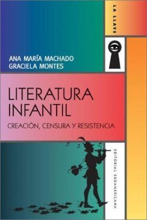 Papel Literatura Infantil. Creacion, Censura Y Resistencia