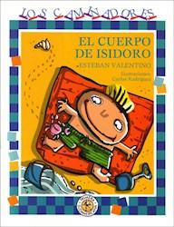 Papel Cuerpo De Isidoro, El