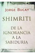 Papel SHIMRITI DE LA IGNORANCIA A LA SABIDURIA