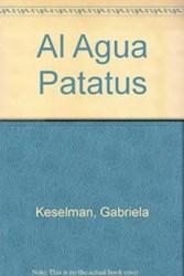 Libro Al Agua Patatus !