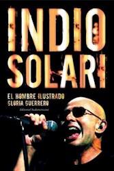 Papel Indio Solari El Hombre Ilustrado Gloria Guer