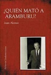 Papel Quien Mato A Aramburu