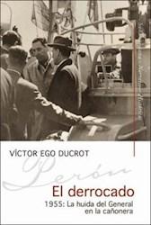 Papel Derrocado, El 1955 La Huida Del General En L