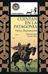 Libro Cuentan En La Patagonia