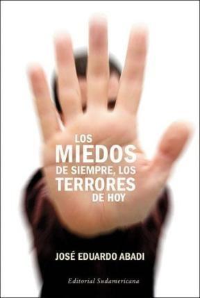 Papel Miedos De Siempre, Los Terrores De Hoy, Los