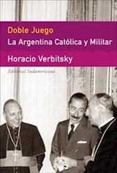 Papel Doble Juego La Argentina Catolica Y Militar