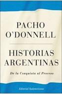 Papel HISTORIAS ARGENTINAS DE LA CONQUISTA AL PROCESO